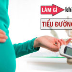 Tiểu đường thai kỳ và những điều mẹ bầu nhất định phải biết!